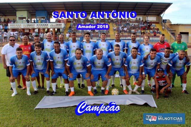 Santo Antônio foi o grande campeão do amador 2018. Foto: MANOEL MESSIAS/Mil Noticias