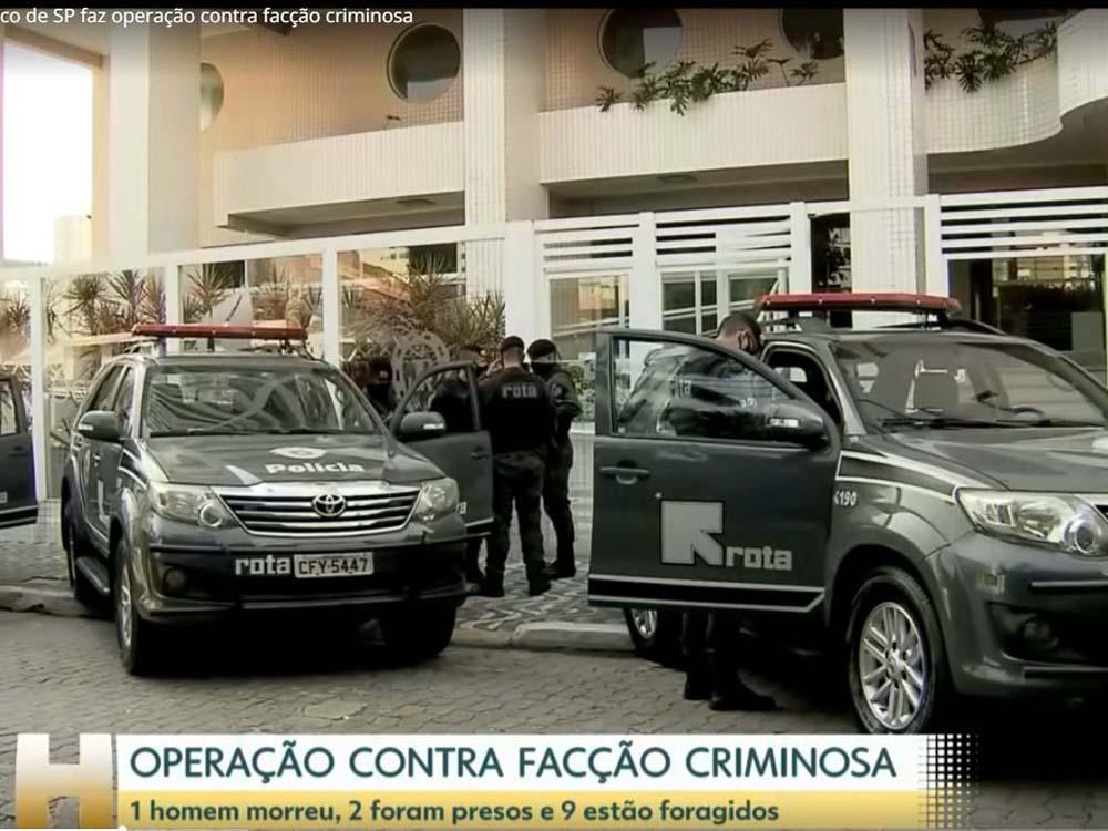 Operação investiga facção criminosa que movimenta R$100 milhões por ano